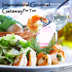 INTERNATIONAL GOURMET GETAWAY